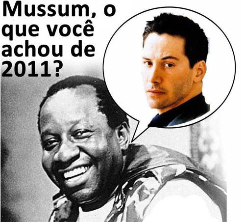 Mussum e sua opinião sobre 2011